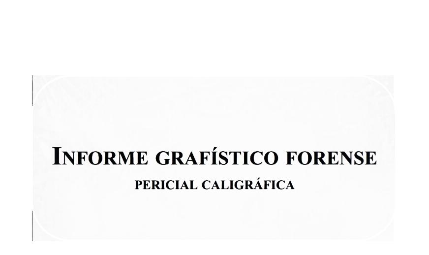 grafologia, informe pericial, grafistica forense