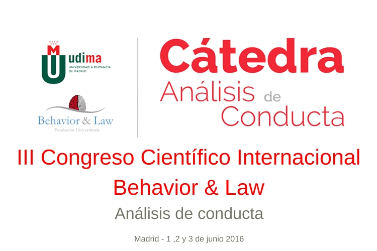 III Congreso Científico Internacional Behavior & Law