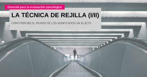 LA TÉCNICA DE REJILLA (I-II) 1200x630