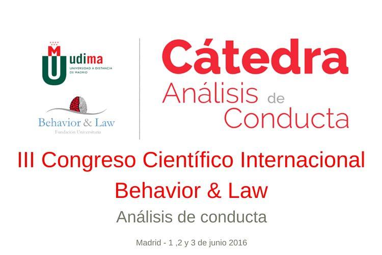 III Congreso Científico Internacional Behavior & Law